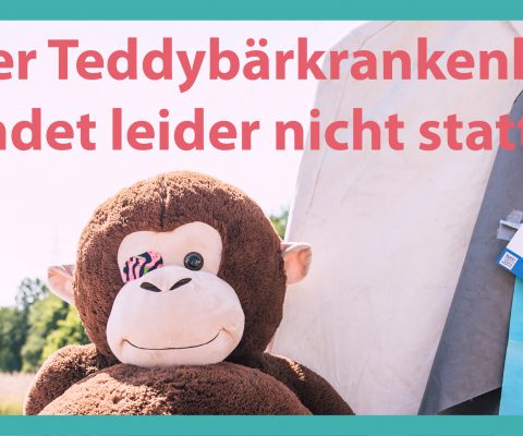 Unser Teddybärkrankenhaus 2020 ist bis auf weiteres abgesagt